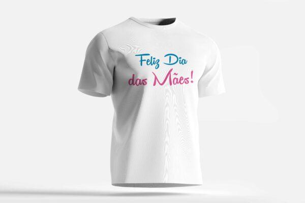 camiseta feliz dia das mães