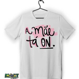 camiseta a mae ta on