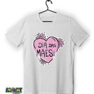 camiseta dia das maes