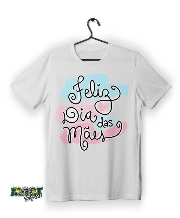 camiseta feliz dia das mães 2