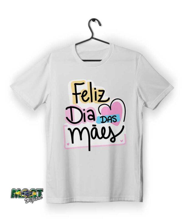 camiseta feliz dia das mães 4