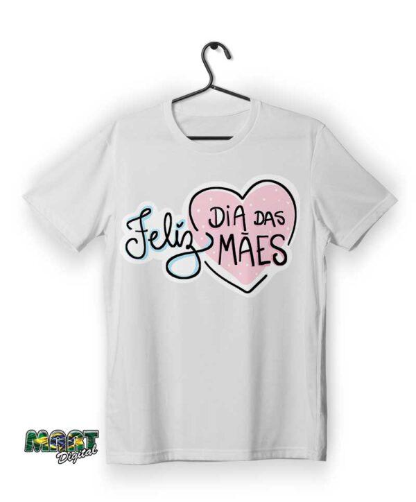 camiseta feliz dia das mães 5