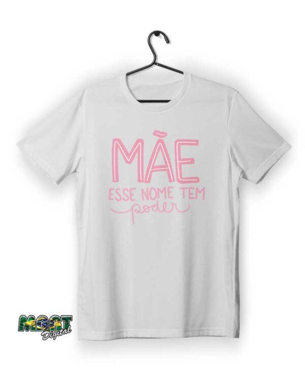 camiseta mãe esse nome tem poder