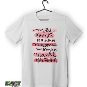 camiseta mae mamis mainha maezona mamae manhe maezinha