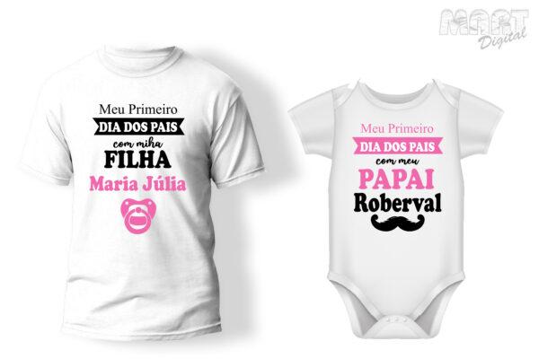 kit camiseta + body meu primeiro dia dos pais com minha filha
