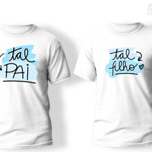 camiseta combinado tal pai tal filho