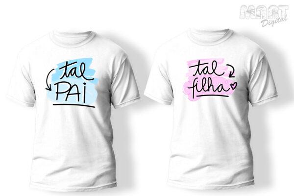 kit camiseta tal pai tal filha