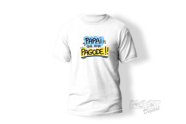 camiseta papai que ama pagode