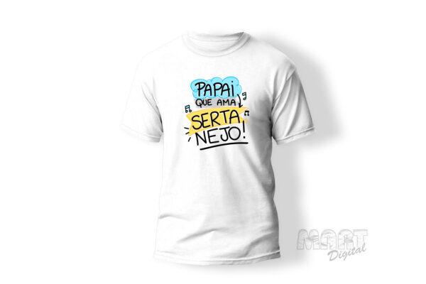 camiseta papai que ama sertanejo