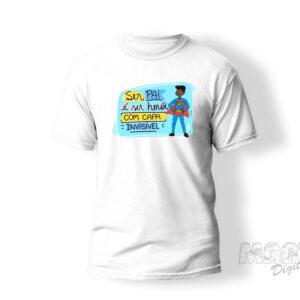 camiseta personalizada ser pai é ser heroi de capa