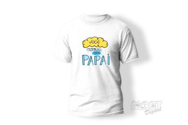 camiseta vc sair ser papai